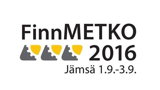 Visit us at FinnMETKO 2016 - September 1-3 in Jämsä, Finland
