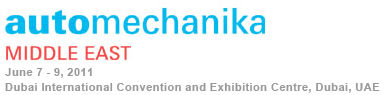 News - EXHIBITING AT AUTOMECHANIKA MIDDLE EAST 2011
