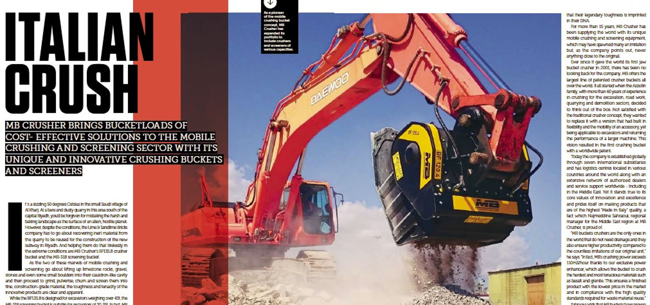 MB Crusher brings bucketloads of cost- effective solutions to the mobile crushing and screening sector with its unique and innovative crushing buckets and screeners