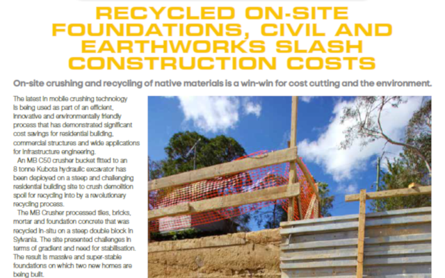 Recycled on-site foundations, civil and earthworks slash construction costs