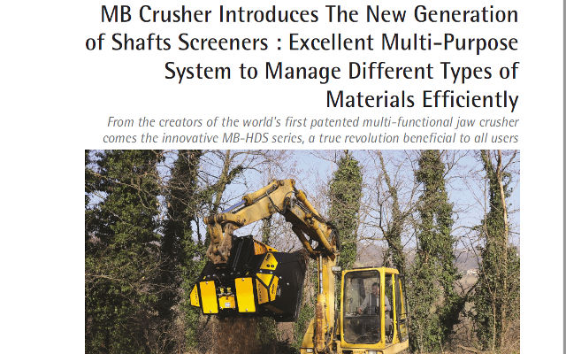 MB Crusher introduces the new generation of Shafts Screeners : excellent multi-purpose system to manage different types of materials efficiently