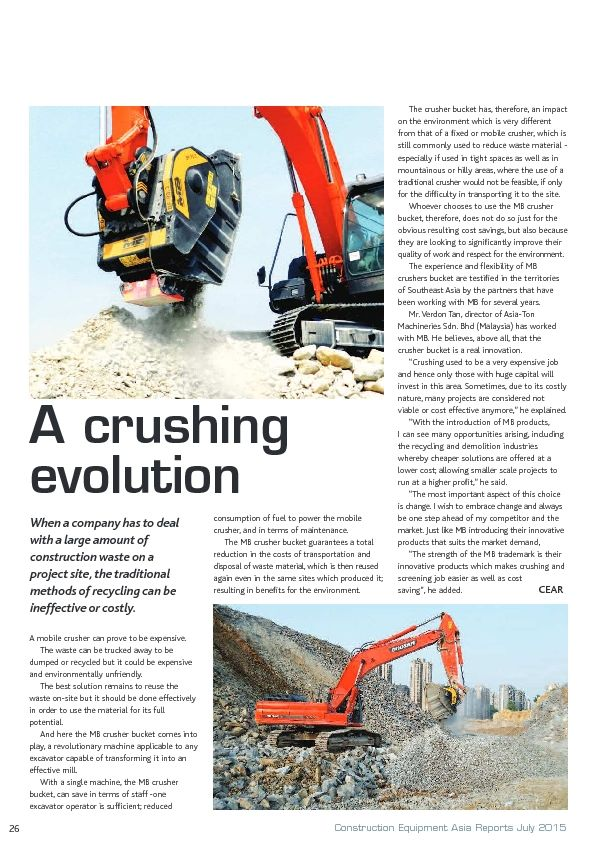 """""""With the introduction of MB products, I can see many opportunities arising, including the recycling and demolition, allowing smaller scale projects to run at a higher profit,"""""""